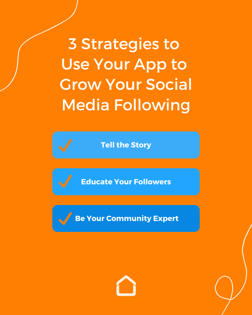 3 Strategies to Use Your App to Gain Social Media Followers that Convert
